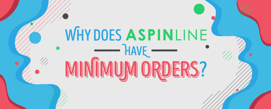 Why Does Aspinline Have Minimum Orders?