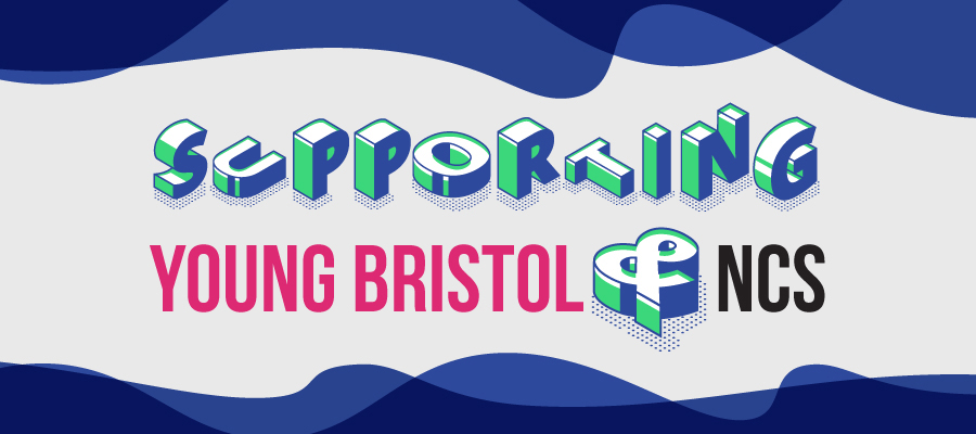 Supporting Young Bristol & NCS